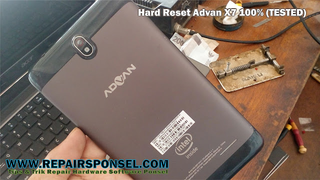 Cara Hard Reset Tablet Advan X7 intel