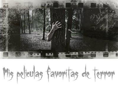 Mis 10 películas favoritas de terror y muchas + para halloween
