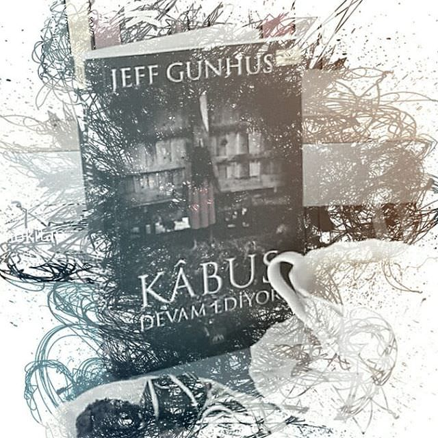 Kabus Devam Ediyor - Jeff Gunhus