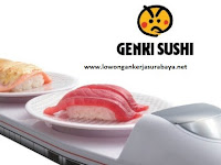 LOKER SURABAYA -WALK IN INTERVIEW GENKI SUSHI SURABAYA 6,7,8, APRIL 2017