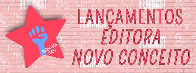 [NOVIDADES] Editora Novo Conceito