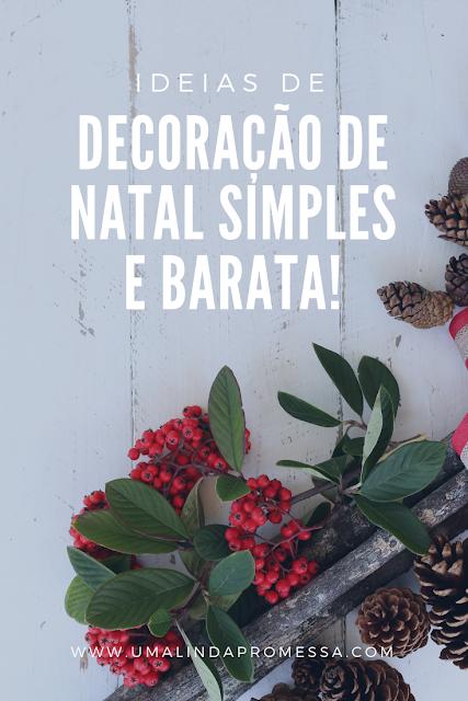 ideia de decoração simples e barata de Natal