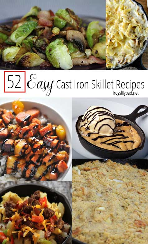 52 Easy Cast Iron Skillet Dinners