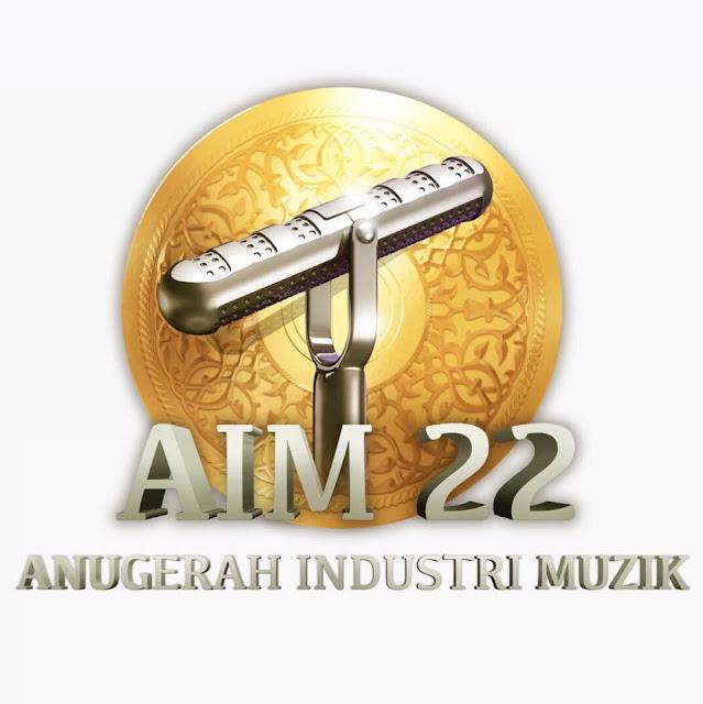 PEMENANG ANUGERAH INDUSTRI MUSIK (AIM) KE 22 !