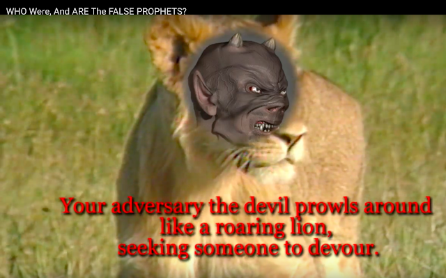 WHO Were, And ARE The FALSE PROPHETS? 1 Peter 5:8.