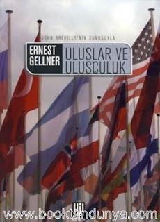 Ernest Gellner - Uluslar ve Ulusçuluk