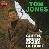 Green, Green Grass of Home (Tom Jones)