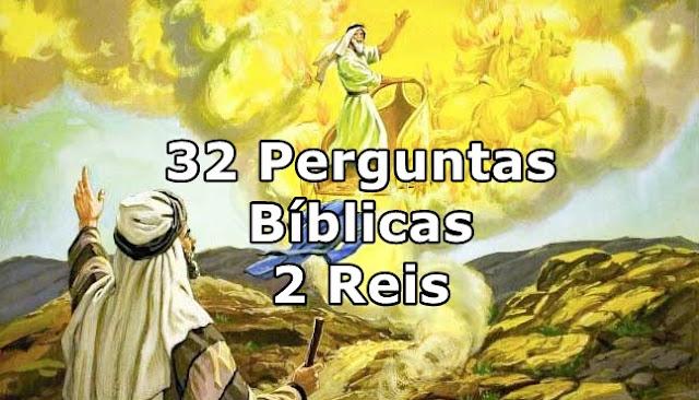 32 perguntas Bíblicas com Resposta Livro 2 Reis