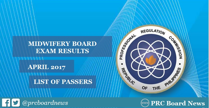 LIST OF PASSERS: April 2017 Midwifery board exam results
