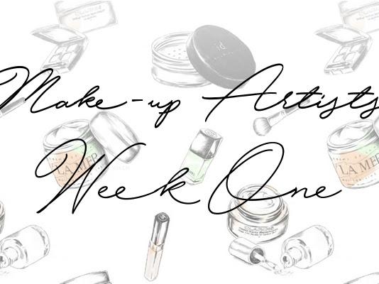 Makeup Artists - Week One