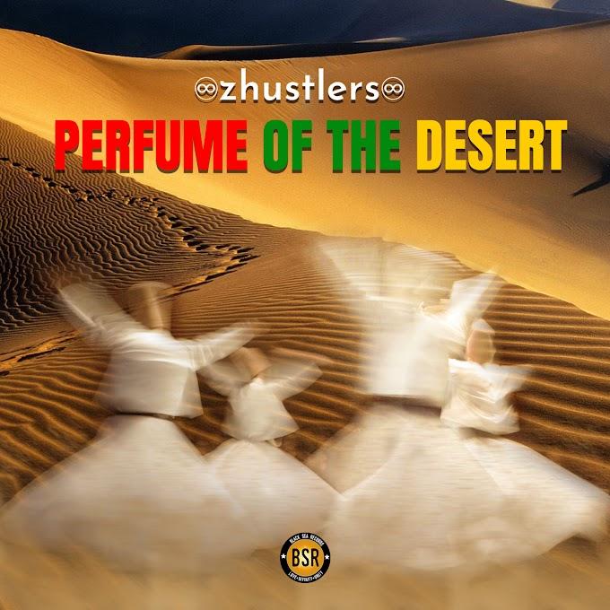 PERFUME OF DESERT 2019 #REGGAE #DUB