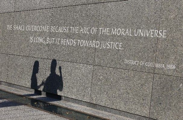 """""""We shall overcome because the arc of the moral universe is long, but it bend toward justice.""""--Dr King"""
