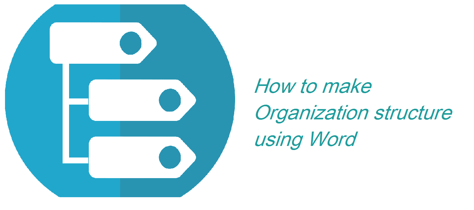 Cara membuat struktur organisasi di office Word