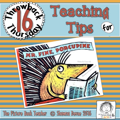 Mr. Fine Porcupine Teaching Tips - TBT