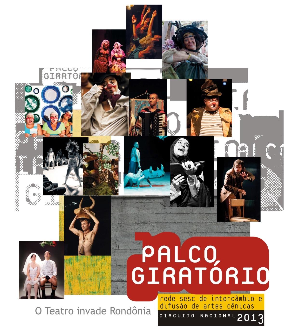 fc2d6de2750 O Sesc Rondônia estreitou ainda mais a relação com a população do estado ao  lançar a página oficial do Festival Palco Giratório 2013 (www.facebook.com.