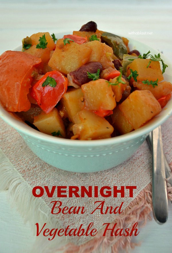 Overnight Bean and Vegetable Hash