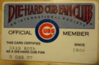 My Die-Hard Cub Fan Club membership card.