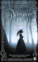 https://lachroniquedespassions.blogspot.fr/2018/02/la-veuve-et-la-lune-de-westley-diguet.html