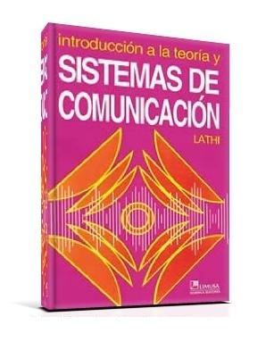 Introducción a la Teoría y Sistemas de Comunicación – B. P. Lathi