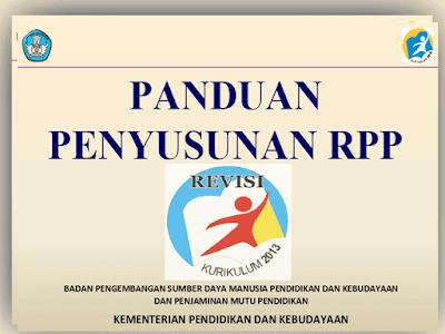 Panduan Penyusunan RPP Kurikulum 2013  SD, SMP, SMA