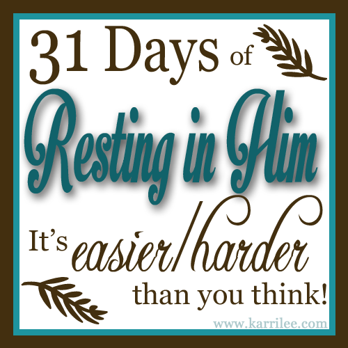 31 Days of Resting in Him