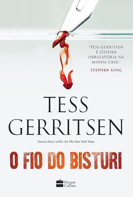 O fio do bisturi Tess Gerritsen