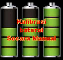 kalibrasi baterai smartphone