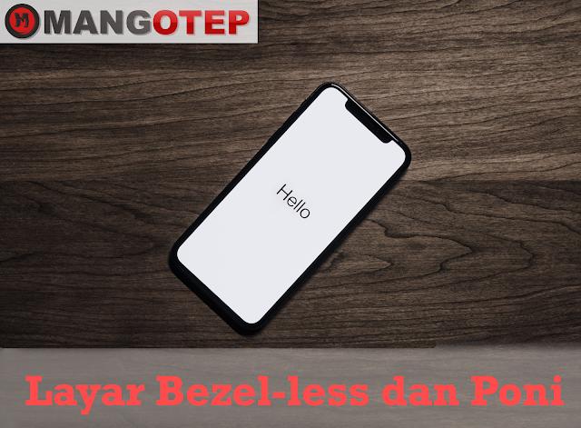 Trend Layar 'Bezel-less dan Poni'
