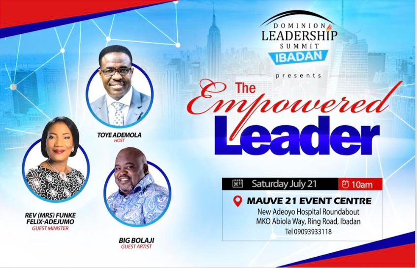 Toye Ademola Brings Dominion Leadership Summit to Ibadan | Featuring Funke Felix-Adejumo & Big Bolaji   #TheEmpoweredLeaderSummit   @DIC_houston @PstToyeAdemola @BolajiBig