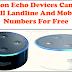Amazon Echo Devices Free to Call Landline & Mobile.
