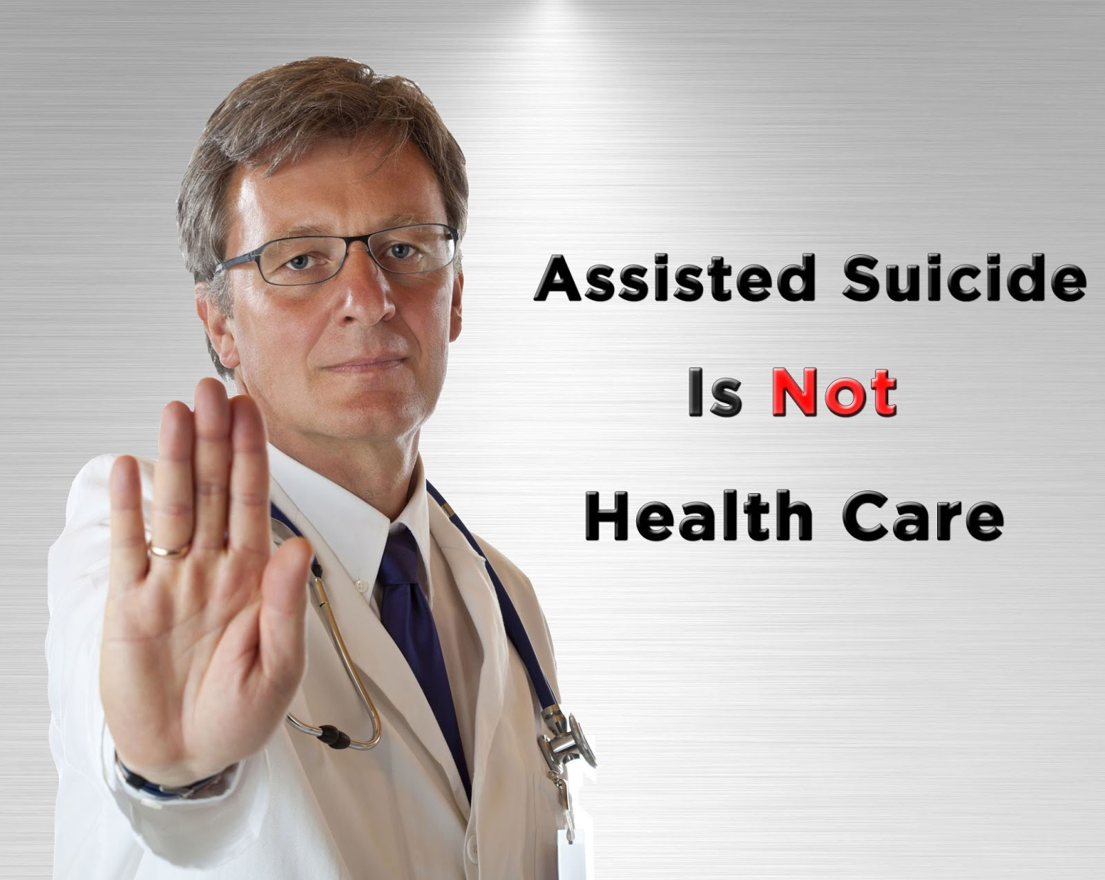 Assisted+suicide+is+not+health+care.jpg (1600×1274)