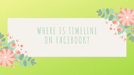 How To Get To Timeline On Facebook<br/>