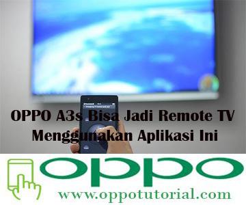 OPPO A3s Bisa Jadi Remote TV