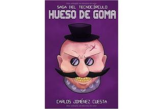 Reseña Hueso de Goma de Carlos Jiménez Cuesta