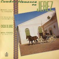 EL CHOZAS DE JEREZ... CUMBRE FLAMENCA EN JEREZ - HISPAVOX 1988