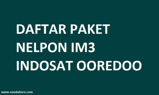paket nelpon im3 ke semua operator 2018