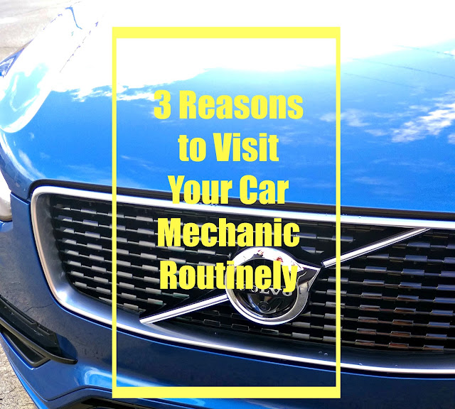 3 Reasons to Visit Your Car Mechanic Routinely