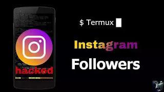 Cara Menambah Followers Instagram dengan Termux Android
