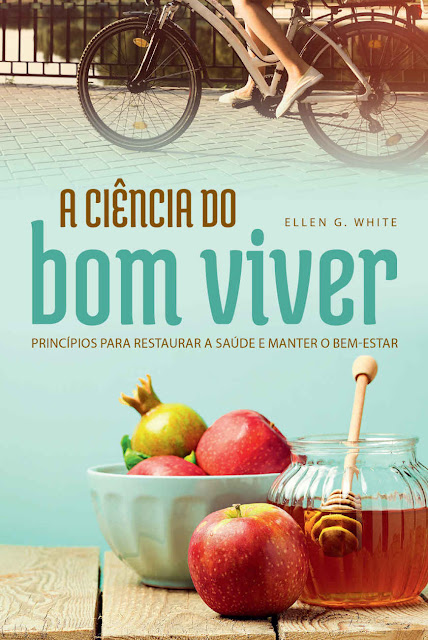 A Ciência do Bom Viver - Ellen G. White.jpg