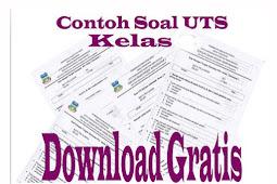 Download Soal Ujian Tengah Semester Kelas IV SD Semester 1 Tahun Ajaran 2015-2016