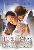 Flores raras (2013)