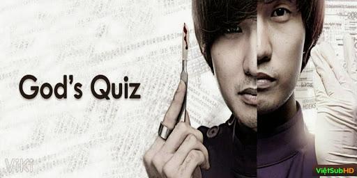 Phim Trò Đùa Của Thượng Đế: Phần 1 Hoàn Tất (10/10) VietSub HD | God's Quiz: Season 1 2010