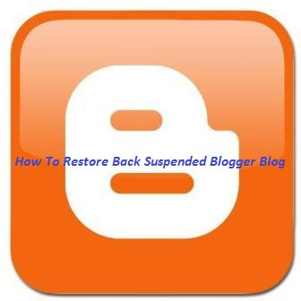 how-to-restore-suspended-blogger-blog