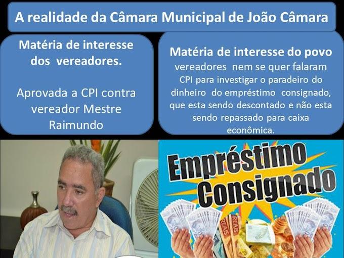 A realidade da Câmara de Vereadores de João Câmara,(Interesses dos vereadores) X (o interesse do povo).