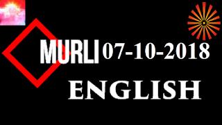 Brahma Kumaris Murli 07 October 2018 (ENGLISH)