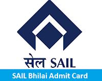 SAIL Bhilai Admit Card