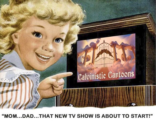 Calvinistic Cartoons: CC Theme Song