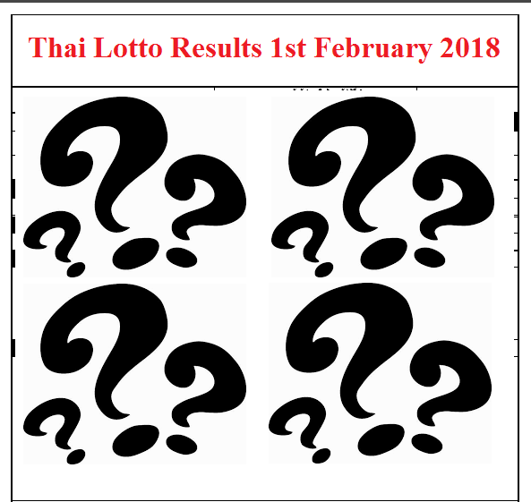 Thai Lotto Results Chart - 1st February 2018 / 01 02 2018