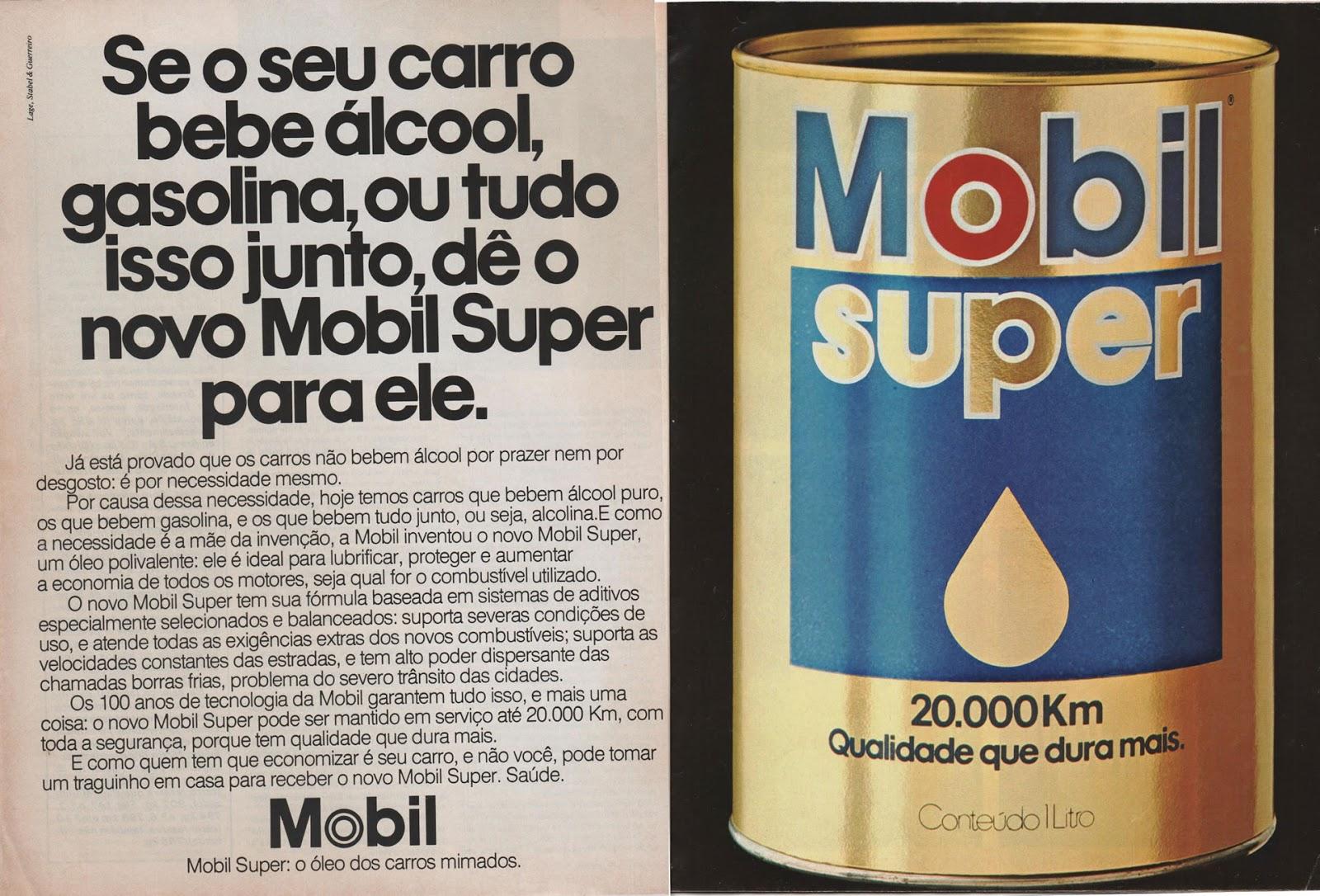 Propaganda do final dos anos 70 do Óleo Mobil Super com ênfase de uso nos carros movidos a álcool