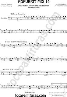 Partitura de Trombón y Bombardino Sheet Music for Popurrí Mix 14 Chiquitito, El Cant dels Ocells, Al corro de la patata Trombone and Euphonium